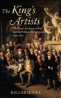The King's Artists: The Royal Academy of Arts and the Politics of British Culture 1760-1840 (Oxford Historical Monographs) Cover Image
