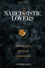 Narcissistic Lovers: How to Cope, Recover and Move On Cover Image