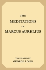 The Meditations of Marcus Aurelius Cover Image