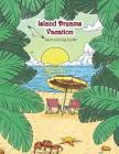 Island Dreams Vacation Adult Coloring Book: Tropical Coloring Book for Adults with Beach Scenes, Ocean Scenes, Island Scenes, Fish, and More. Cover Image