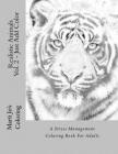 Realistic Animals, Volume 2: Just Add Color: A Stress Management Coloring Book for Adults Cover Image