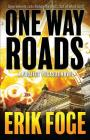 One Way Roads: A Project Pegasus Novel Cover Image