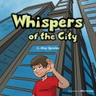 Whispers Of The City: Sights And Sounds Of The Big City Cover Image