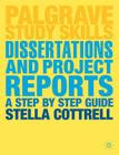 Dissertations and Project Reports: A Step by Step Guide Cover Image