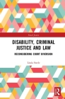 Disability, Criminal Justice and Law: Reconsidering Court Diversion (Social Justice) Cover Image