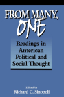 From Many, One: Readings in American Political and Social Thought (In the Georgetown Text & Teaching Politics) Cover Image