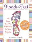 Hands on Feet: The System that Puts Reflexology at Your Fingertips Cover Image
