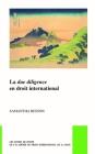La Due Diligence En Droit International (Pocket Books of the Hague Academy of International Law / Les #46) Cover Image