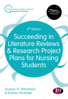 Succeeding in Literature Reviews and Research Project Plans for Nursing Students (Transforming Nursing Practice) Cover Image