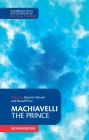 Machiavelli: The Prince (Cambridge Texts in the History of Political Thought) Cover Image