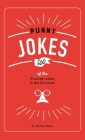 Punny Jokes: 500+ of the Punniest Jokes in the Universe! Cover Image