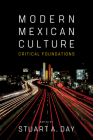 Modern Mexican Culture: Critical Foundations Cover Image