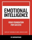 Emotional intelligence: Your Foundation For Success Cover Image