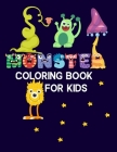 Monster Coloring Book For Kids: Super Monsters Coloring Book, Monster Hunter, Monsters Inc Coloring Book, Cookie Monster Coloring Book, Perfect Colori Cover Image