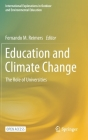 Education and Climate Change: The Role of Universities (International Explorations in Outdoor and Environmental Educ) Cover Image