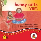honey ants yum Cover Image