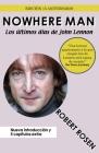 Nowhere Man: Los últimos días de John Lennon Cover Image