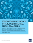 Strengthening India's Intergovernmental Fiscal Transfers: Learnings from the Asian Experience Cover Image