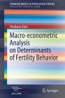 Macro-Econometric Analysis on Determinants of Fertility Behavior Cover Image