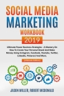 Social Media Marketing Workbook 2019: Ultimate Power Business Strategies - a Mastery of How to Create your Personal Brand and Make Money using Instagr Cover Image