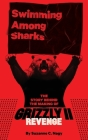 Swimming Among Sharks: The Story Behind the Making of Grizzly II. Revenge Cover Image