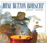 Bone Button Borscht Cover Image