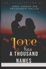 Love has a thousand names: A compilation of unconventional love stories synonymous with horror Cover Image
