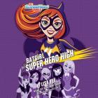 Batgirl at Super Hero High (DC Super Hero Girls) Cover Image