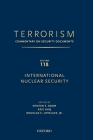 Terrorism: Commentary on Security Documents Volume 118: International Nuclear Security Cover Image