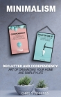 Minimalism: 2 Manuscripts Declutter And Codependency: Art of organising your home and simplify life Cover Image