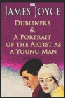 Dubliners & A Portrait of the Artist As a Young Man Cover Image