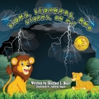Lions, Leopards, and Storms, Oh My!: A Thunderstorm Safety Book Cover Image