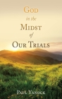God in the Midst of Our Trials Cover Image