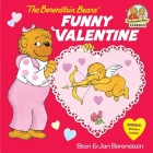 The Berenstain Bears' Funny Valentine Cover Image