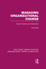 Managing Organizational Change (RLE: Organizations): Human Factors and Automation (Routledge Library Editions: Organizations) Cover Image