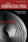 The Hermeneutical Spiral: A Comprehensive Introduction to Biblical Interpretation Cover Image