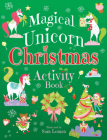 Magical Unicorn Christmas Activity Book (Dover Children's Activity Books) Cover Image