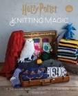 Harry Potter: Knitting Magic: The Official Harry Potter Knitting Pattern Book Cover Image