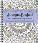 Johanna Basford 2022 Coloring Weekly Planner Calendar Cover Image