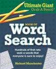 Ultimate Giant Grab a Pencil Book of Word Search Cover Image