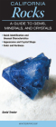 California Rocks a Guide to Gems, Minerals & Crystals Cover Image