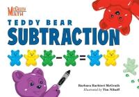 Teddy Bear Subtraction (McGrath Math #6) Cover Image