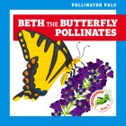 Beth the Butterfly Pollinates Cover Image