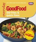 Goodfood: Stir-Fries & Quick Fixes Cover Image