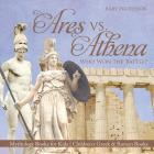 Ares vs. Athena: Who Won the Battle? Mythology Books for Kids - Children's Greek & Roman Books Cover Image
