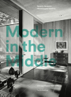 Modern in the Middle: Chicago Houses 1929-75 Cover Image