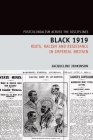 Black 1919: Riots, Racism and Resistance in Imperial Britain (Postcolonialism Across the Disciplines) Cover Image