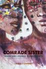 Comrade Sister: Caribbean Feminist Revisions of the Grenada Revolution (New World Studies) Cover Image