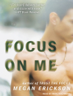 Focus on Me (In Focus #2) Cover Image