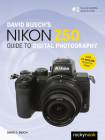 David Busch's Nikon Z50 Guide to Digital Photography Cover Image